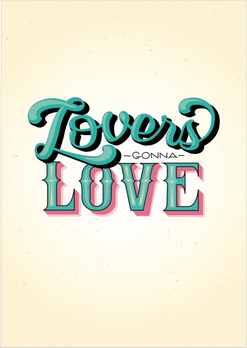 """Lovers Gonna Love"" for All You Need Is Love exhibition"
